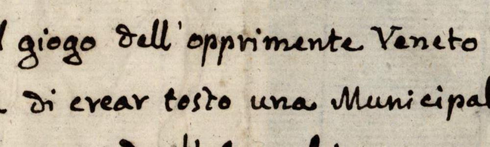 1797. … scosso il giogo dell'opprimente Veneto Dominio…